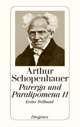Parerga und Paralipomena. Tl.2/1