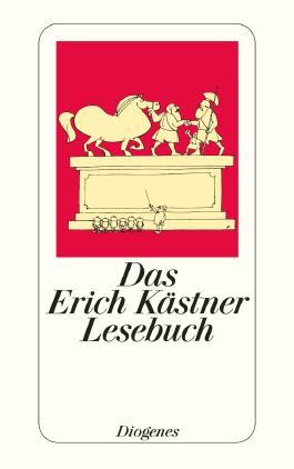 Das Erich Kästner Lesebuch