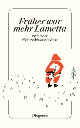 Früher war mehr Lametta
