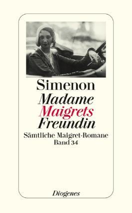 Madame Maigrets Freundin