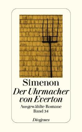 Der Uhrmacher von Everton: Ausgewählte Romane: Ausgewählte Romane in 50 Bänden