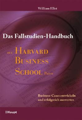 Das Fallstudien-Handbuch der Harvard Business School Press