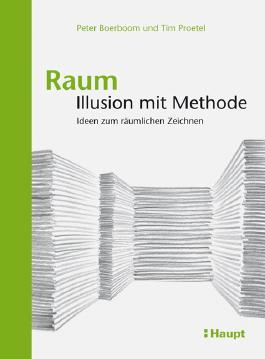 Raum: Illusion mit Methode