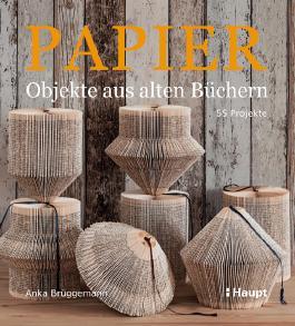 Papier-Objekte aus alten Büchern