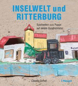 Inselwelt und Ritterburg
