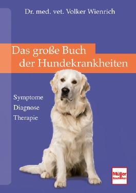 Das große Buch der Hundekrankheiten