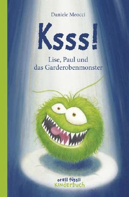 Ksss! - Lise, Paul und das Garderobenmonster