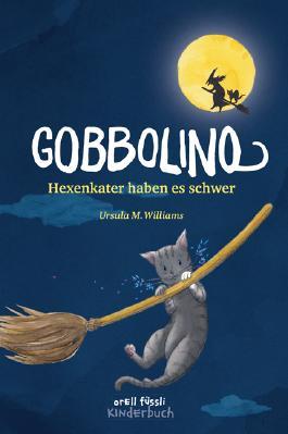 Gobbolino - Hexenkater haben es schwer