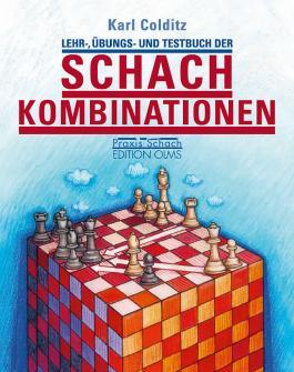 Lehr-, Übungs- und Testbuch der Schachkombinationen