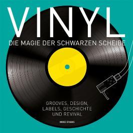 Vinyl - Die Magie der schwarzen Scheibe