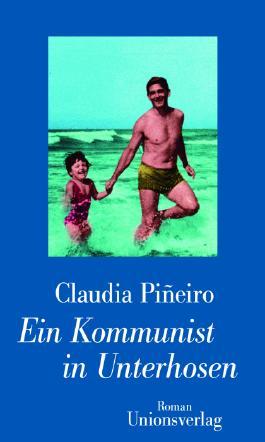 Ein Kommunist in Unterhosen