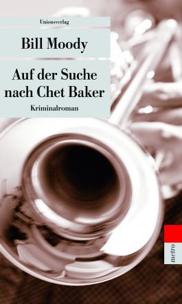Auf der Suche nach Chet Baker