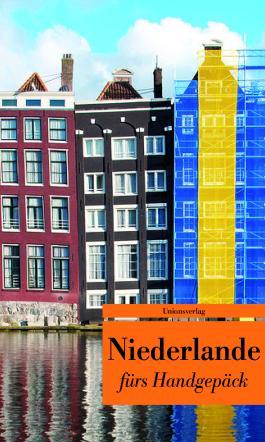 Niederlande fürs Handgepäck