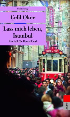 Lass mich leben, Istanbul