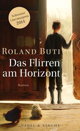 Das Flirren am Horizont: Roman