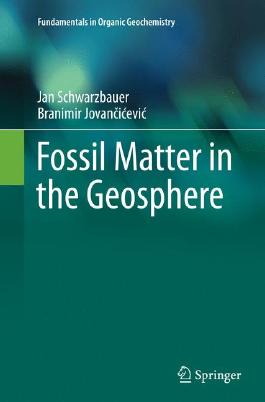 Fossil Matter in the Geosphere