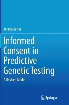 Informed Consent in Predictive Genetic Testing