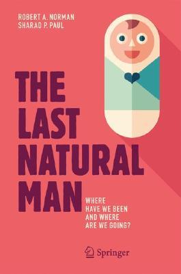 The Last Natural Man