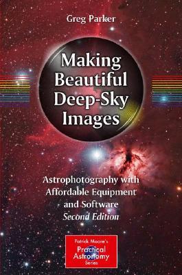 Making Beautiful Deep-Sky Images