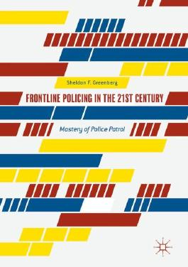 Frontline Policing in the 21st Century