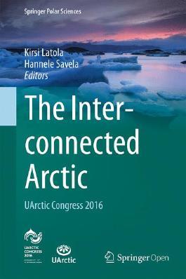 The Interconnected Arctic — UArctic Congress 2016