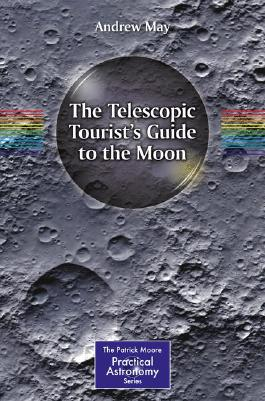 The Telescopic Tourist's Guide to the Moon