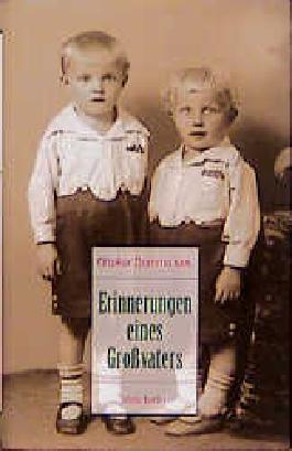 Erinnerungen eines Grossvaters