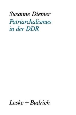 Patriarchalismus in der DDR