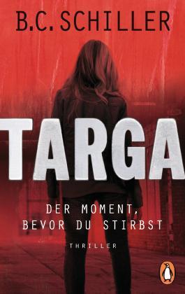 Targa - Der Moment, bevor du stirbst