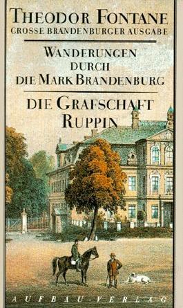 Wanderungen durch die Mark Brandenburg, Band 1