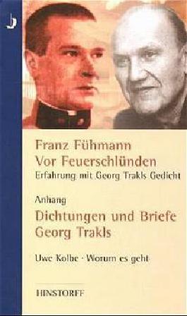 Vor Feuerschlünden - Erfahrung mit Georg Trakls Gedicht