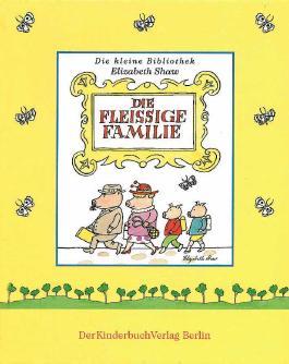 Die fleißige Familie