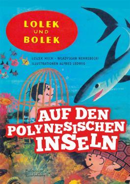 Lolek und Bolek – Auf den polynesischen Inseln