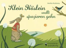 Klein Häslein wollt spazieren gehn