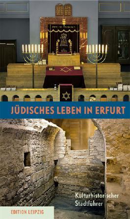 Jüdisches Leben in Erfurt