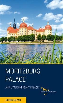 Schloss Moritzburg und Fasanenschlösschen. Englische Ausgabe