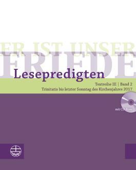 Er ist unser Friede. Lesepredigten Textreihe III/Bd. 2 – Broschur + CD