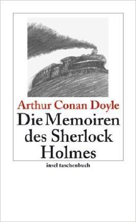 Die Memoiren von Sherlock Holmes. Sämtliche Sherlock-Holmes-Erzählungen. 2. Sammlung