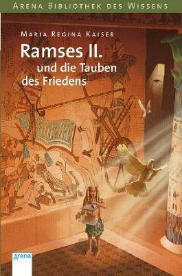 Ramses II. und die Tauben des Friedens