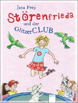 Störenfrieda und der Glitzerclub