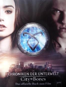 City of Bones. Das offizielle Buch zum Film
