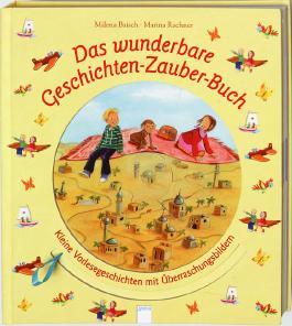 Das wunderbare Geschichten-Zauber-Buch