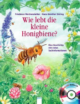 Wie lebt die kleine Honigbiene?