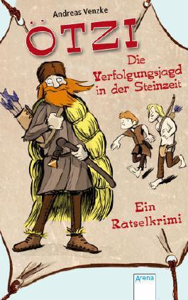 Ötzi – Die Verfolgungsjagd in der Steinzeit