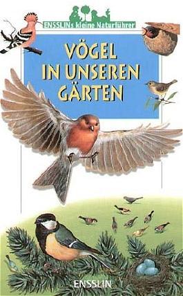 Vögel in unseren Gärten