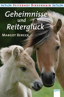 Geheimnisse und Reiterglück