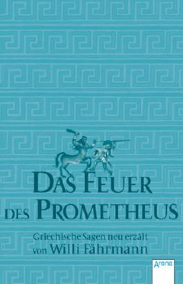 Das Feuer des Prometheus