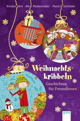Weihnachtskribbeln. Geschichten für Freundinnen