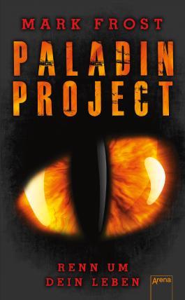 Paladin Project - Renn um dein Leben