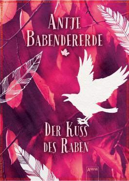 http://www.arena-verlag.de/artikel/der-kuss-des-raben-978-3-401-60009-3